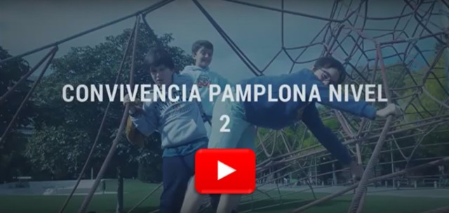 video-convivencia-pamplona-nivel-2